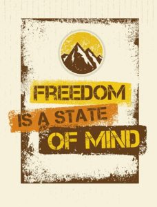 freedom is a state of mind 474 px