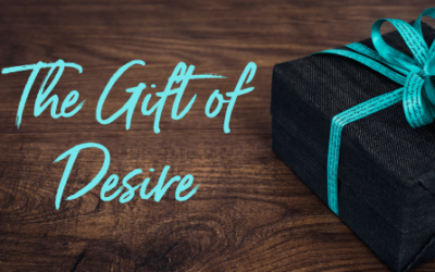 The Gift of Desire