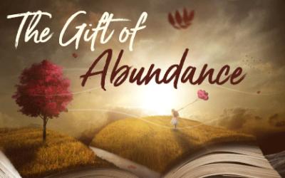 The Gift of Abundance