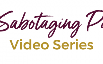 Sabotaging Patterns in the areas of Money, Marketing & Selling